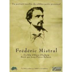 Frédéric Mistral. Un portait insolite du célèbre poète provençal