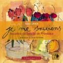Je me souviens - Recettes de famille en Provence