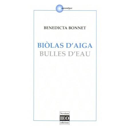 Biòlas d'aiga / Bulles d'eau - Benedicta Bonnet