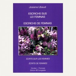 Escrichs sus lei femnas – Escrichs de femnas - Josiana Ubaud