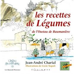 Les recettes de légumes de l'Oustau de Baumanière - Jean-André Charial