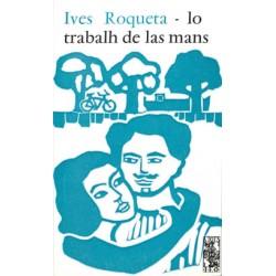 Lo trabalh de las mans - Ives Roqueta - ATS 28
