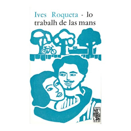 Lo trabalh de las mans – ATS 28 - Ives Roqueta