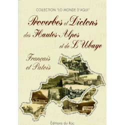 Proverbes et dictons des Hautes-Alpes et de l'Ubaye - Maurice Fortoul