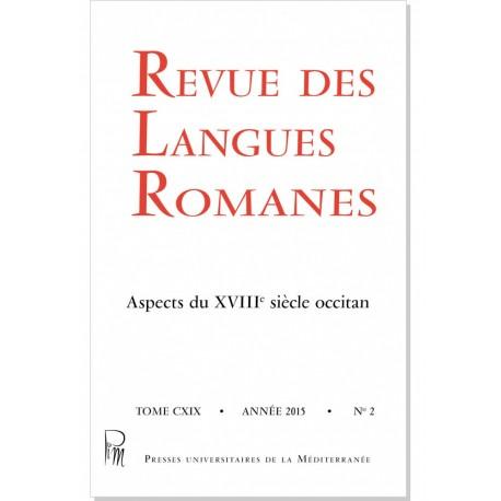 Revue des Langues Romanes - Tome 119-2 (2015 n°2)