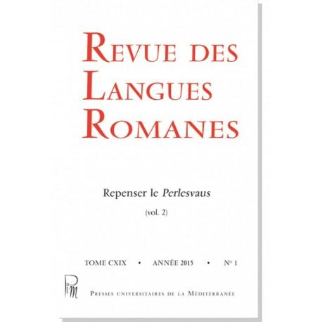 Revue des Langues Romanes - Tome 119-1 (2015 n°1)