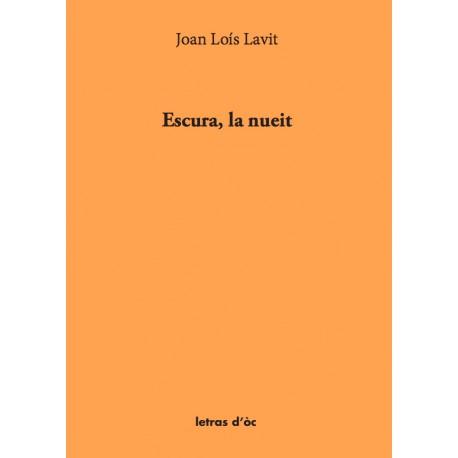 Escura, la nueit - Joan Loís Lavit