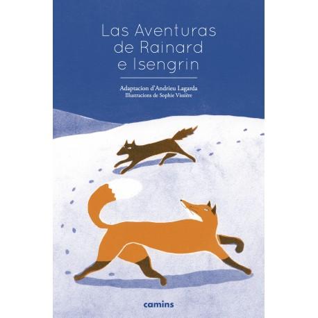 Las Aventuras de Rainard e Isengrin - Andrieu Lagarda