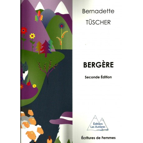 Bergère - Bernadette Tüscher