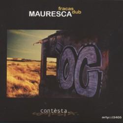 Contèsta - Mauresca Fracas Dub - CD