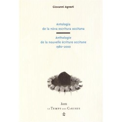 Anthologie de la nouvelle écriture occitane - Giovanni Agresti