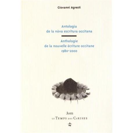 Anthologie de la nouvelle écriture occitane - Giovanni Agresti
