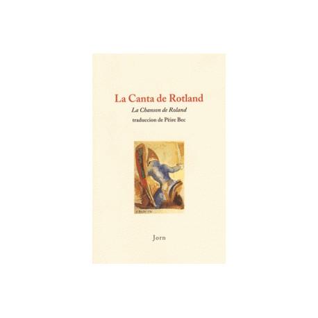 La Canta de Rotland (La Chanson de Roland) - Pierre Bec