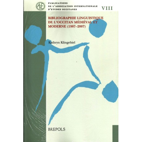 Bibliographie linguistique de l'occitan médiéval et moderne (1987-2007)