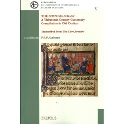 "The ""Costuma d'Agen"" A Thirteenth-Century Customary Compilation in Old Occitan"
