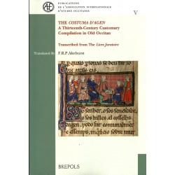 "The ""Costuma d'Agen"" A Thirteenth-Century Customary Compilation in Old Occitan"