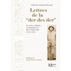 "Lettres de la ""der des der"" - Catherine Labaume-Howard"