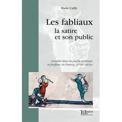 LES FABLIAUX - La satire et son public - Marie Cailly