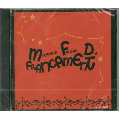 Francament - Mauresca Fracas Dub - CD