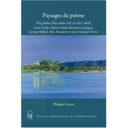 Paysages du poème - Six poètes d'oc entre XXe et XXIe siècle - Philippe Gardy