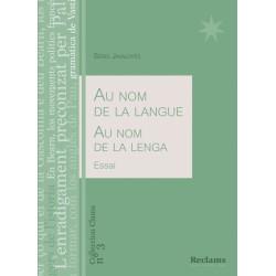 Au nom de la langue - Au nom de la lenga - Sèrgi Javaloyès