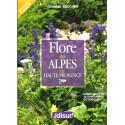 La Flore des Alpes de Haute-Provence - Christian Boucher