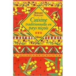 Cuisine traditionnelle en pays niçois - Bernard Duplessy