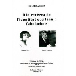 A la recèrca de l'identitat occitana: fabulation - Pèire Pessamessa