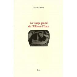 Robert Lafont - Lo viatge grand de l'Ulisses d'Itaca