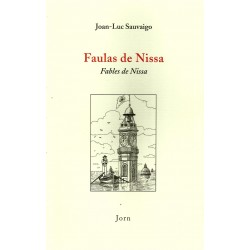 Faulas de Nissa - Fables de Nissa - Jean-Luc Sauvaigo