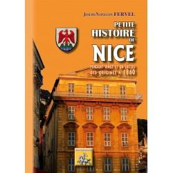Petite Histoire de Nice pendant 21 siècles, des origines à 1860 - Joseph-Napoléon Fervel