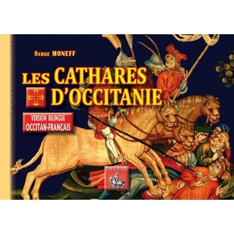 Les Cathares d'Occitanie - Serge Moneff