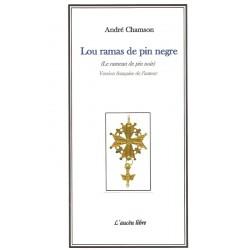 Lou ramas de pin negre - André Chamson