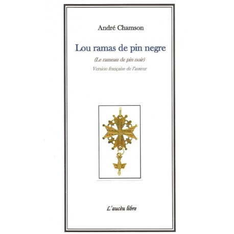 Lou ramas de pin negre (Le rameau de pin noir) - André Chamson