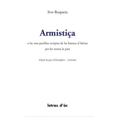Armistiça o las non-parelhas recèptas de las femnas d'Atènas per far tornar la patz - Ives Roqueta