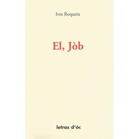El, Jòb - Ives Roqueta