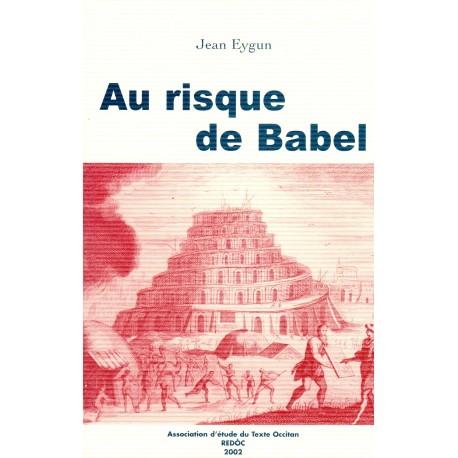 Au risque de Babel - Jean Eygun - Le texte religieux occitan de 1600 à 1850