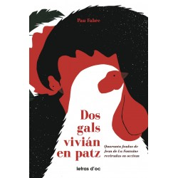 Dos gals vivián en patz - Pau Fabre - Quarante fables de Jean de La Fontaine traduites en occitan