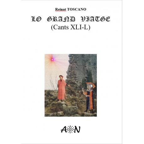 Lo grand viatge (Cants XXXI-XL) - Reinat Toscano