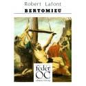 Bertomieu - Robert Lafont