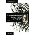 L'arbre et la spirale, Robert Lafont polygraphe - Felipe Gardy