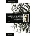 L'arbre et la spirale, Robert Lafont polygraphe - Philippe Gardy