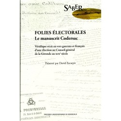 Folies électorales - Le manuscrit Codersac - David Escarpit
