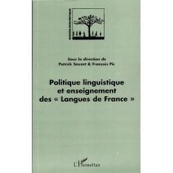 """Politique linguistique et enseignement des """"Langues de France"""""""