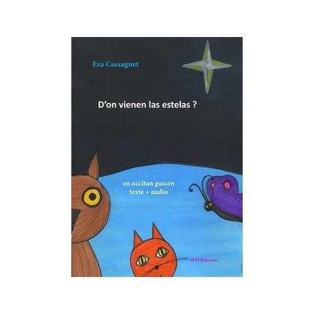 D'on vienen las estelas ? Eva CASSAGNET (version occitan gascon)
