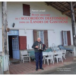 Petite histoire de l'accordéon diatonique dans les Landes de Gascogne (livre + CD) - Patrick Lavaud
