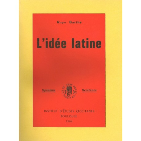 L'idée latine - Roger Barthe