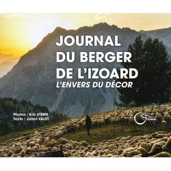 Journal du berger de l'Izoard - L'envers du décor - Éric Stern et Julien Valet