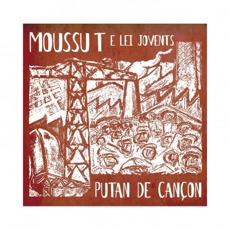 Putan de cançon - Moussu T e lei Jovents (CD)