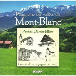 Patrimoine des vallées du Mont-Blanc - Patrick Ollivier-Elliott - ÉDISUD